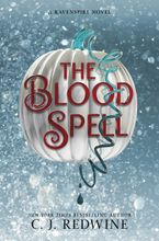 The Blood Spell Hardcover  by C. J. Redwine