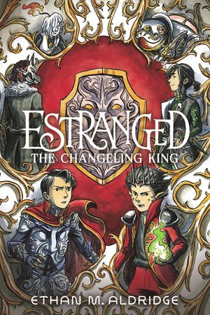 Estranged #2: The Changeling King book image