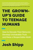 the-grown-ups-guide-to-teenage-humans