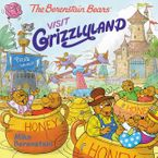 The Berenstain Bears Visit Grizzlyland Paperback  by Mike Berenstain