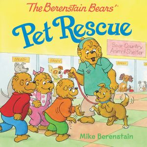 The Berenstain Bears' Pet Rescue book image