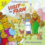 The Berenstain Bears Visit the Farm Paperback  by Mike Berenstain