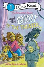 The Berenstain Bears and the Ghost of the Theater Hardcover  by Mike Berenstain