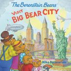 The Berenstain Bears Visit Big Bear City Paperback  by Mike Berenstain