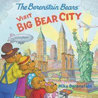 the-berenstain-bears-visit-big-bear-city