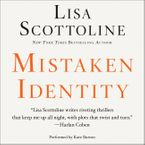 Mistaken Identity Downloadable audio file UBR by Lisa Scottoline