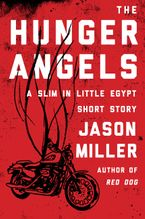 The Hunger Angels eBook  by Jason Miller