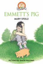 Emmett's Pig Hardcover  by Mary Stolz