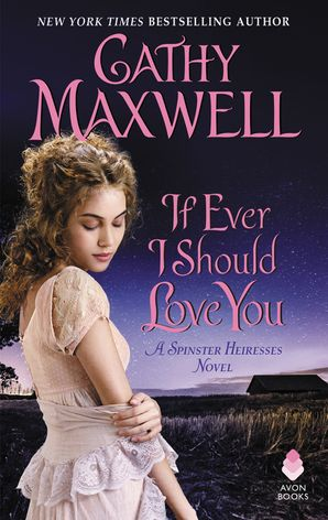 If Ever I Should Love You Paperback  by Cathy Maxwell