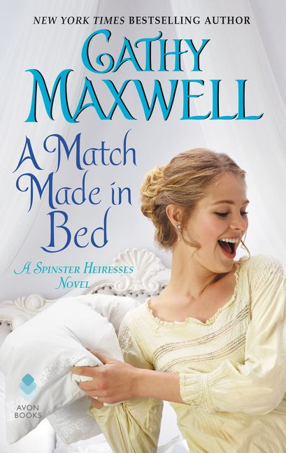 A Match Made In Bed Cathy Maxwell E Book