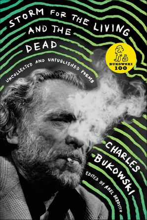 Storm For The Living And The Dead Charles Bukowski E Book