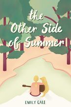The Other Side of Summer Hardcover  by Emily Gale