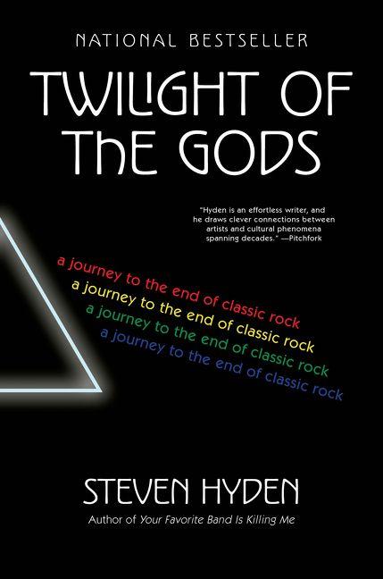 26473fc214206d Twilight of the Gods - Steven Hyden - Hardcover