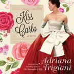 Kiss Carlo Downloadable audio file UBR by Adriana Trigiani