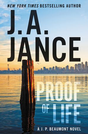 Proof of Life: A J. P. Beaumont Novel Hardcover  by J. Jance