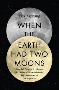 when-the-earth-had-two-moons