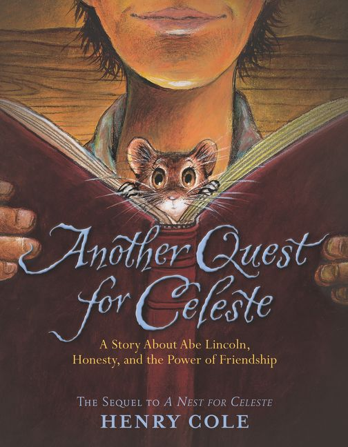 Another Quest for Celeste - Henry Cole - Hardcover