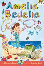 Amelia Bedelia Chapter Book #12: Amelia Bedelia Digs In Hardcover  by Herman Parish