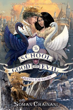 The School for Good and Evil #4: Quests for Glory book image