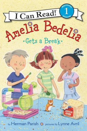 Amelia Bedelia Gets a Break book image