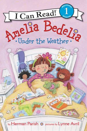 Amelia Bedelia Under the Weather book image
