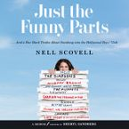 Just the Funny Parts Downloadable audio file UBR by Nell Scovell
