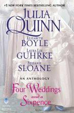 Four Weddings and a Sixpence Hardcover  by Julia Quinn