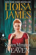 Seven Minutes in Heaven Hardcover  by Eloisa James