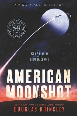 American Moonshot Young Readers' Edition book image