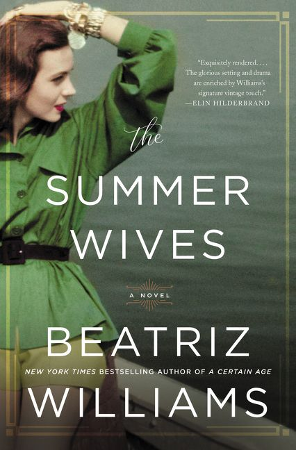 The Summer Wives - Beatriz Williams - Hardcover