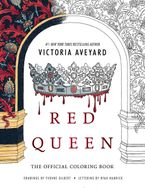 Red Queen: The Official Coloring Book Paperback  by Victoria Aveyard