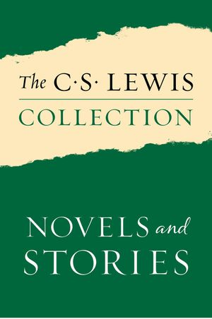 The C. S. Lewis Collection: Novels and Stories book image