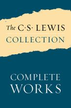 The C. S. Lewis Collection: Complete Works eBook  by C. S. Lewis