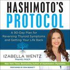 Hashimoto's Protocol Downloadable audio file UBR by Izabella Wentz