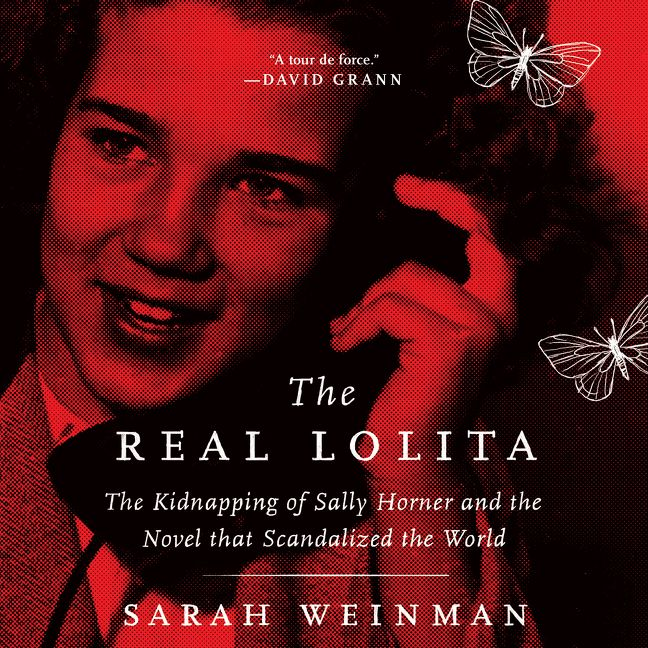 The Real Lolita by Sarah Weinman · OverDrive: ebooks