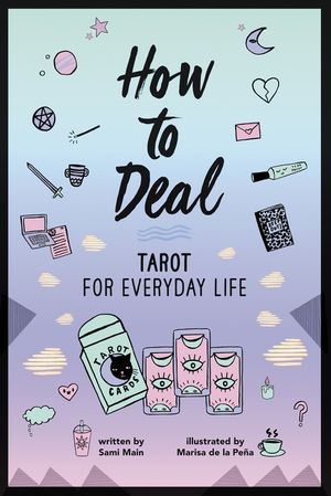 How to Deal: Tarot for Everyday Life book image