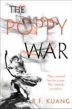 The Poppy War Hardcover  by R. F. Kuang