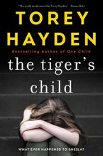 The Tiger's Child Paperback  by Torey Hayden