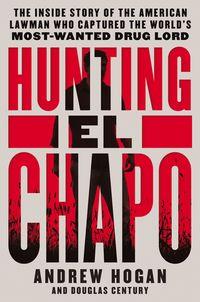 hunting-el-chapo