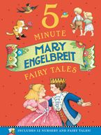 Mary Engelbreit's 5-Minute Fairy Tales Hardcover  by Mary Engelbreit
