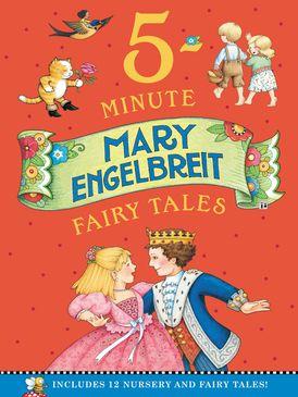 Mary Engelbreit's 5-Minute Fairy Tales