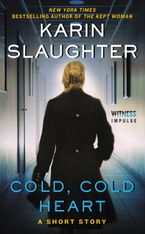 Cold, Cold Heart eBook  by Karin Slaughter