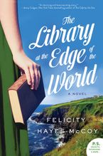 The Library at the Edge of the World Paperback  by Felicity Hayes-McCoy
