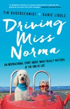 Driving Miss Norma Paperback  by Tim Bauerschmidt