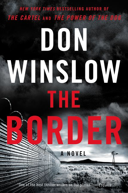 The Border - Don Winslow - Hardcover