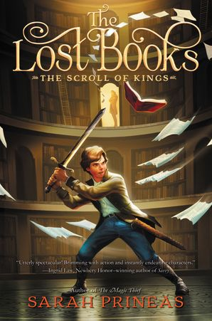 The Lost Books: The Scroll of Kings Hardcover  by Sarah Prineas