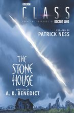 Class: The Stone House Hardcover  by Patrick Ness