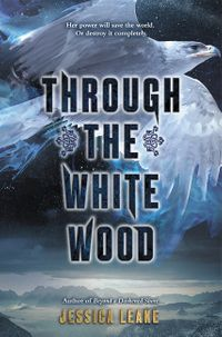 through-the-white-wood