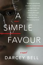 A Simple Favour Paperback  by Darcey Bell