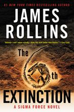 The 6th Extinction Paperback  by James Rollins